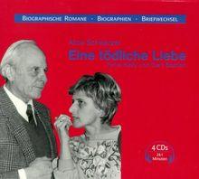 Eine tödliche Liebe. 4 CDs. . Petra Kelly und Gert Bastian