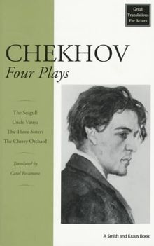 Chekhov: Four Plays (Great Translations for Actors Series)