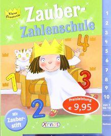 Kleine Prinzessin - Zauber-Zahlenschule: mit Zauberstift