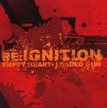 Empty Heart,Loaded Gun