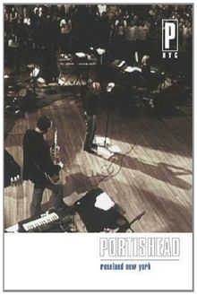 Portishead - PNYC: Live At The Roseland Theatre