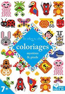 Coloriages mystères & pixels