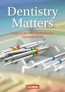 Dentistry Matters: A2 - Schülerbuch