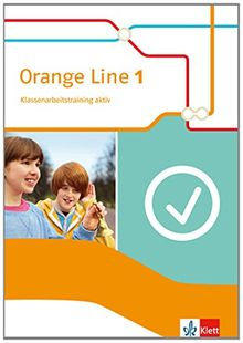 Orange Line / Klassenarbeitstraining aktiv!: Ausgabe 2014