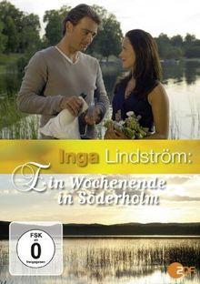 Inga Lindström: Ein Wochenende in Söderholm