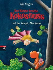 Der kleine Drache Kokosnuss und das Vampir-Abenteuer: Band 12