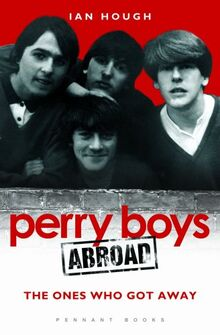 Perry Boys Abroad: The Ones Who Got Away