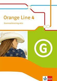 Orange Line / Ausgabe 2014: Orange Line / Grammatiktraining aktiv 4: Ausgabe 2014
