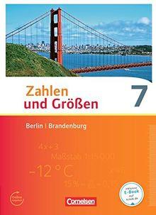 Zahlen und Größen - Berlin und Brandenburg: 7. Schuljahr - Schülerbuch