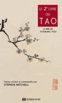 Le 2ème Livre du Tao - Le Rire de Tchouang-tseu