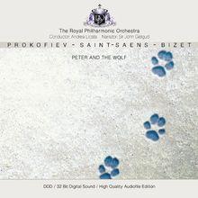 Prokofiew: Peter und der Wolf / Saint-Saens: Karneval der Tiere / Bizet: Jeux d'enfants