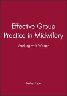 Effective Group Practice in Midwifery: Working With Women