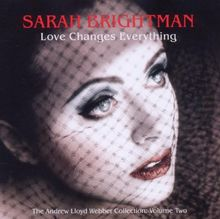 Love Changes Everything - The Andrew Lloyd Webber Collection Volume 2