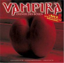Vampira, Audio-CDs, Bd.7 : Diener des Bösen, 1 Audio-CD