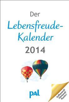 Der Lebensfreude-Kalender 2014