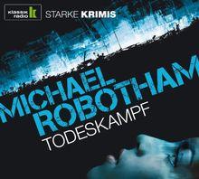 Todeskampf, 6 CDs (Klassik Radio-Edition STARKE KRIMIS)