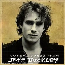 So Real:Songs from Jeff Buckle
