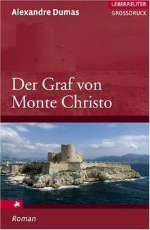 Der Graf von Monte Christo, Großdruck