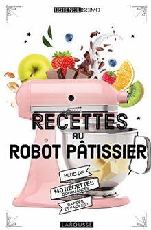 Recettes au robot pâtissier