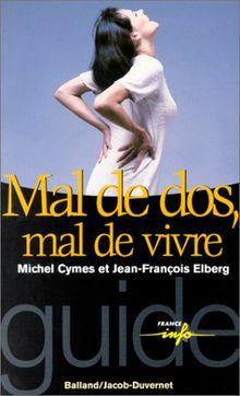 Mal de dos, mal de vivre (Guides France Info)