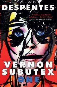 Vernon Subutex 1: English edition (MacLehose Press Editions, Band 4)