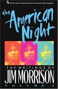 The American Night: The Writings of Jim Morrison: 2 (Vintage)
