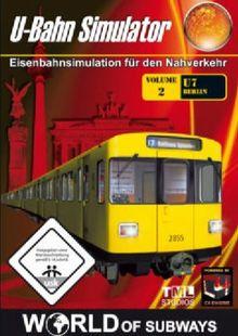 U-Bahn Simulator - Volume 2: U7 Berlin (World of Subways)