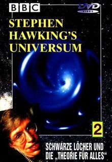 """Stephen Hawking's Universum Teil 2 - Schwarze Löcher und die """"Theorie für alles"""""""