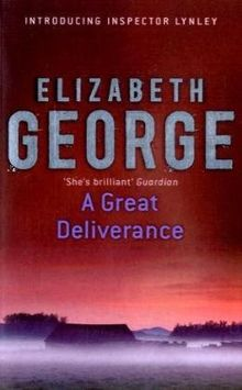 A Great Deliverance. An Inspector Lynley Novel. (Inspector Lynley Mystery) (Nel) (Inspector Lynley Mystery Series)