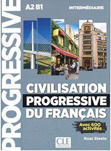 Civilitation progressive du français. Intermédiaire. . 2ème édition