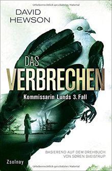Das Verbrechen (The Killing 3): Kommissarin Lunds 3. Fall