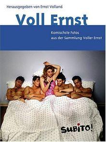 Voll Ernst. Komischsten Fotos aus der Sammlung Voller Ernst