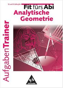 Fit fürs Abi, Aufgaben-Trainer, Analytische Geometrie
