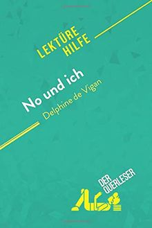 No und ich von Delphine de Vigan (Lektürehilfe): Detaillierte Zusammenfassung, Personenanalyse und Interpretation