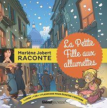 Marlène Jobert raconte : La petite fille aux allumettes (1CD audio)