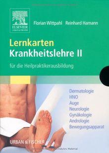 Lernkarten Krankheitslehre II für die Heilpraktikerausbildung: Prüfungswissen Krankheitslehre - Lernkarten für die Heilpraktikerausbildung - Set 2