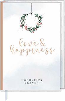 Eintragbuch mit Sammeltasche - love & happiness: Hochzeitsplaner