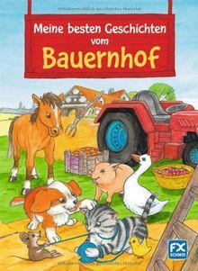 Meine besten Geschichten vom Bauernhof von Katja Epes