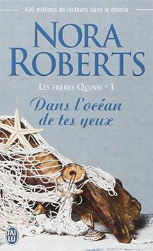 Les frères Quinn, Tome 1 : Dans l'océan de tes yeux