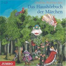 Das Haushörbuch der Märchen, 2 Audio-CDs