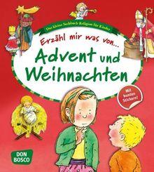 Erzähl mir was von Advent und Weihnachten. Das kleine Sachbuch Religion für Kinder