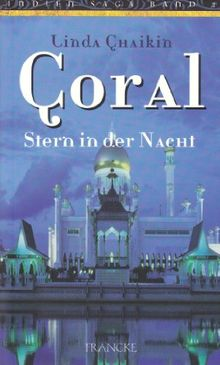 Coral - Stern in der Nacht. Indien-Saga - Band 2