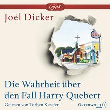 Die Wahrheit über den Fall Harry Quebert: Ungekürzte mp3-Ausgabe: 3 CDs