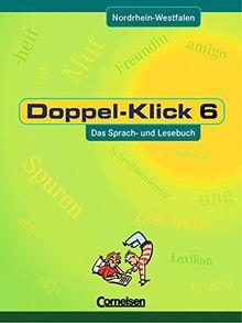 Doppel-Klick - Nordrhein-Westfalen: 6. Schuljahr - Schülerbuch