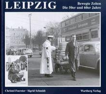 Leipzig: Bewegte Zeiten - Die 50er und 60er Jahre