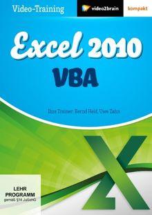 Excel 2010 VBA - Routineaufgaben automatisieren