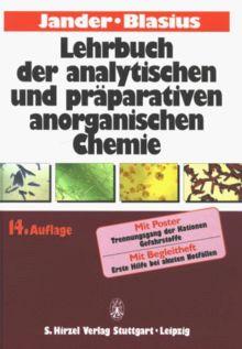 Lehrbuch der analytischen und präparativen anorganischen Chemie