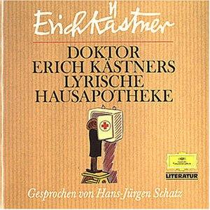Literatur Doktor Erich Kästners Lyrische Hausapotheke Und Andere Gedichte Von Erich Kästner