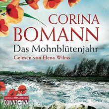 Corina Bomann: das Mohnbl??Tenjahr