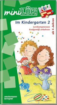 miniLÜK: Kindergarten / Vorschule / Im Kindergarten 2: Lernkompetenzen kindgemäß anbahnen